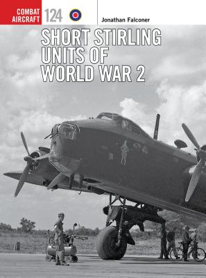Short Stirling Units of World War 2 (Combat Aircraft) Cover Image