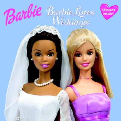 Barbie Loves Weddings (Barbie) [With Stickers] Cover