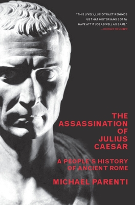 The Assassination of Julius Caesar: A People's History of Ancient Rome Cover Image