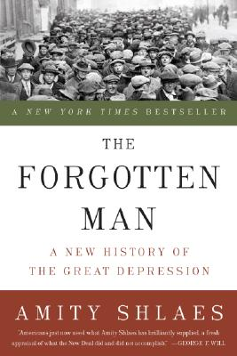 The Forgotten Man: A New History of the Great Depression Cover Image