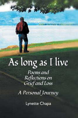 As Long as I Live: Poems and Reflections on Grief and Loss Cover Image