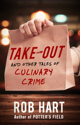 Take-Out: And Other Tales of Culinary Crime Cover Image