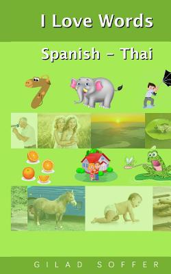 I Love Words Spanish - Thai Cover Image