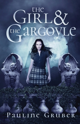 Cover for The Girl and the Gargoyle