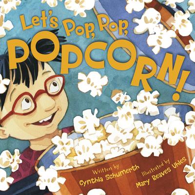 Let's Pop, Pop, Popcorn! Cover Image