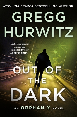 Out of the Dark: An Orphan X Novel Cover Image
