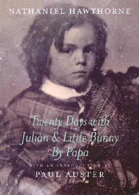 Twenty Days with Julian & Little Bunny by Papa Cover