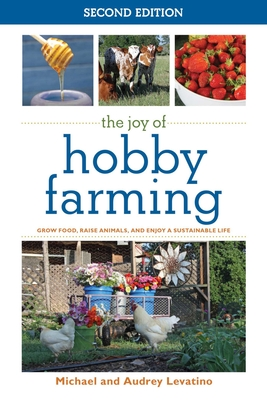 Cover for The Joy of Hobby Farming