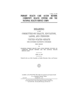 Primary health care access reform: community health centers and the National Health Services Corps Cover Image