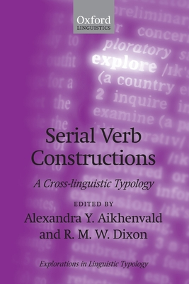 Serial Verb Constructions: A Cross-Linguistic Typology Cover Image