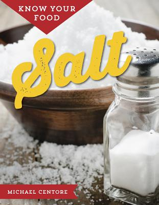 Know Your Food: Salt Cover Image
