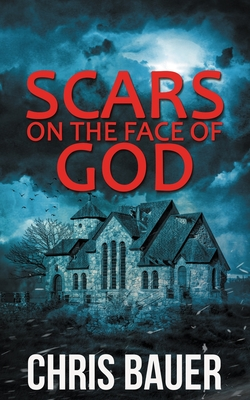 Cover for Scars on the Face of God
