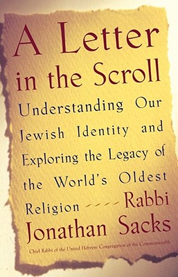 A Letter in the Scroll: Understanding Our Jewish Identity and Exploring the Legacy of the World's Oldest Religion Cover Image