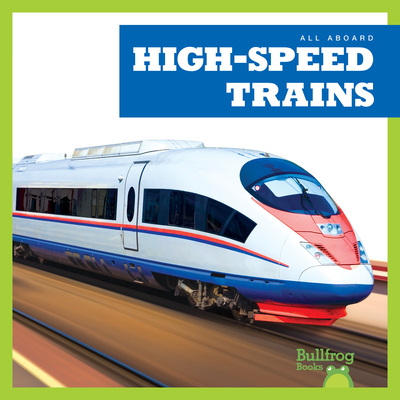 High-Speed Trains (All Aboard) Cover Image