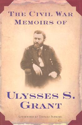 The Civil War Memoirs of Ulysses S. Grant Cover
