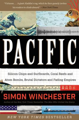 Pacific: Silicon Chips and Surfboards, Coral Reefs and Atom Bombs, Brutal Dictators and Fading Empires Cover Image