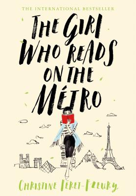 The Girl Who Reads on the Métro: A Novel Cover Image