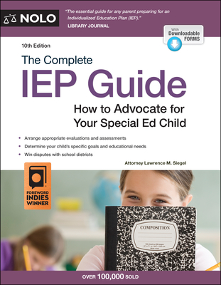 The Complete IEP Guide: How to Advocate for Your Special Ed Child Cover Image
