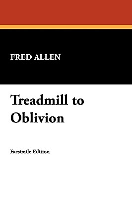 Treadmill to Oblivion Cover Image