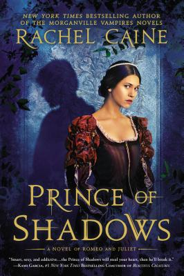 Prince of Shadows: A Novel of Romeo and Juliet Cover Image