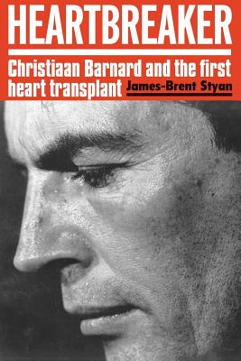 Heartbreaker: Christiaan Barnard and the first heart transplant Cover Image