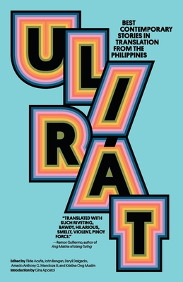 Ulirát: Best Contemporary Stories in Translation from the Philippines Cover Image