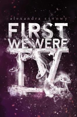 First We Were Four by Alexandra Sirowy