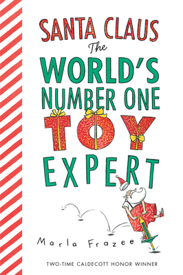 Santa Claus the World's Number One Toy Expert (board book) Cover Image
