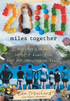 2,000 Miles Together: The Story of the Largest Family to Hike the Appalachian Trail Cover Image