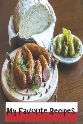My Favorite Recipes: Blank Recipe Book - Polish Themed - A Great Gift - Collect The Recipes You Love To Cook Cover Image
