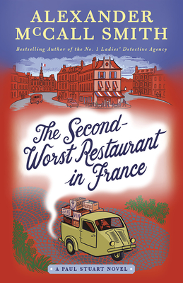 The Second-Worst Restaurant in France: A Paul Stuart Novel (2) (Paul Stuart Series #2) Cover Image