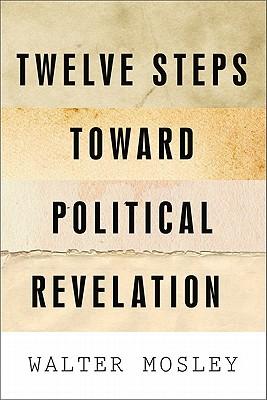 Twelve Steps Toward Political Revelation Cover