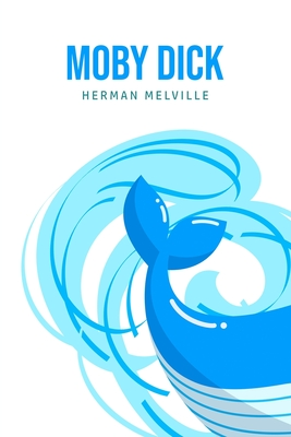 Moby Dick or, The Whale Cover Image