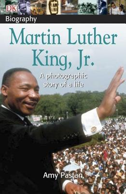 DK Biography: Martin Luther King, Jr.: A Photographic Story of a Life Cover Image