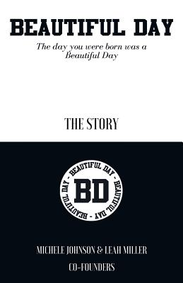 Beautiful Day: The Day You Were Born Was a Beautiful Day Cover Image