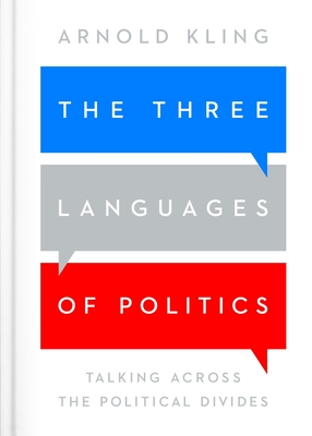 The Three Languages of Politics: 3rd edition Cover Image