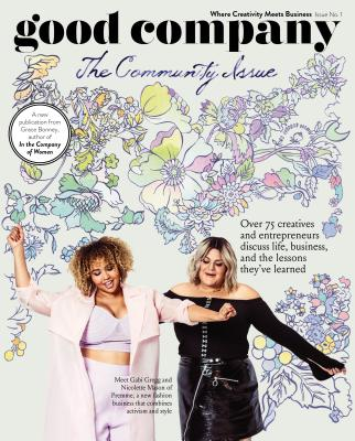 Good Company (Issue 1): The Community Issue Cover Image
