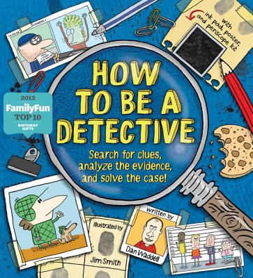 How to Be a Detective [With Detective Tools and Ink Pad] Cover