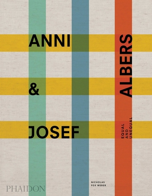 Anni and Josef Albers: Equal and Unequal Cover Image