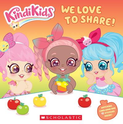 We Love to Share! (Kindi Kids)  Cover Image