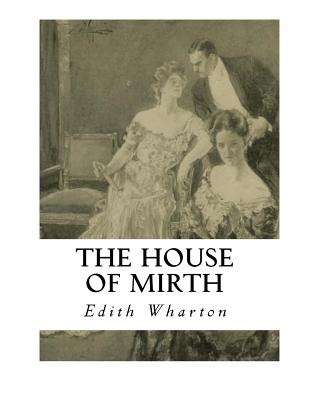the theme of loneliness in the novel the house of mirth by edith wharton Loneliness is a prevalent theme throughout edith wharton's novel, the house of mirth the following passage relates to the theme of loneliness and dramatizes lily bart's dilemma of poverty: all she looked on was the same and yet changed there was a great gulf fixed between today and yesterday .