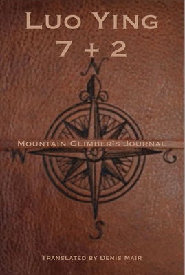 Seven + Two: A Mountain Climber's Journal Cover Image