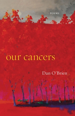 Our Cancers: Poems Cover Image
