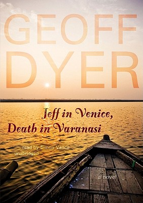 Jeff in Venice, Death in Varanasi [With Earbuds] (Playaway Adult Fiction) Cover Image