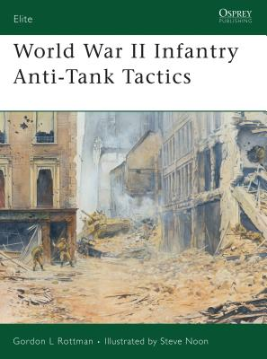 World War II Infantry Anti-Tank Tactics (Elite) Cover Image