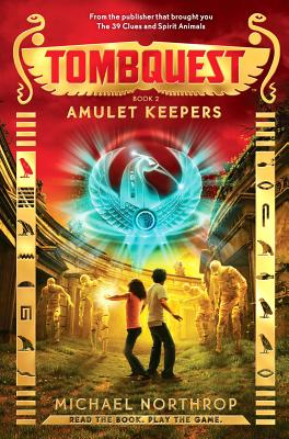 Amulet Keepers (TombQuest, Book 2) Cover Image