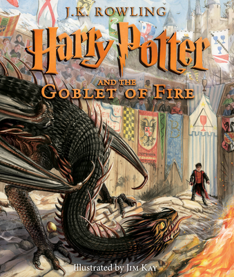 Harry Potter and the Goblet of Fire: The Illustrated Edition (Harry Potter, Book 4) (Illustrated edition) Cover Image