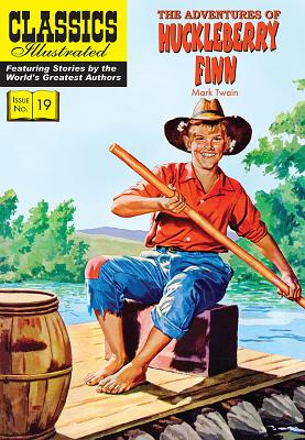 The Adventures of Huckleberry Finn (Classics Illustrated) Cover Image