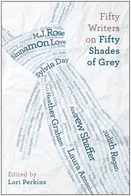 Fifty Writers on Fifty Shades of Grey Cover