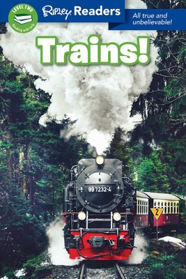 Ripley Readers LEVEL2 Trains! Cover Image